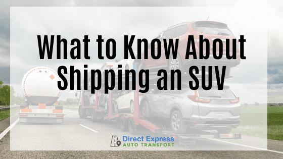 Shipping An SUV