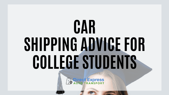 Car Shipping For College Students