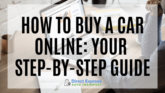 How To Buy A Car Online: Your Step-by-Step Guide