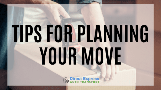 Tips For Planning Your Move