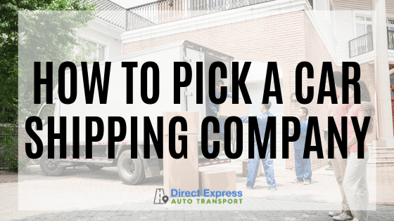 How To Pick A Car Shipping Company