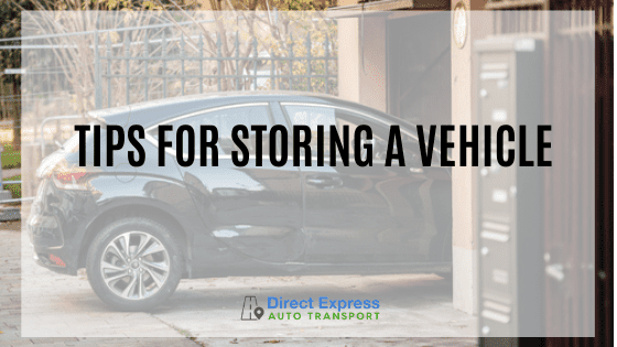 Tips For Storing A Vehicle